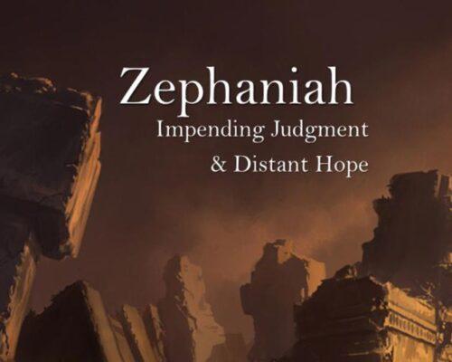 Zephaniah 3 vs. 14-20